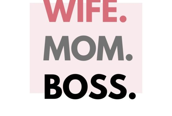 Quote visual Wife – Mom - Boss