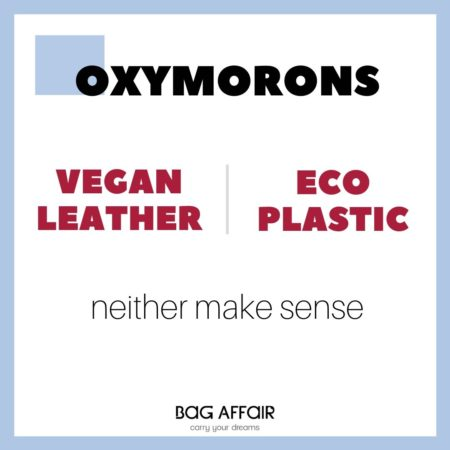 Definition Oxymorons vegan leather and eco plastic on a visual